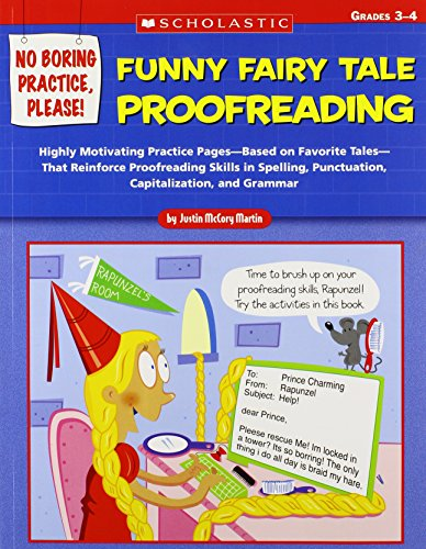 9780439588478: No Boring Practice, Please! Funny Fairy Tale Proofreading: Highly Motivating Practice Pages—Based on Favorite Folk and Fairy Tales—That Reinforce ... Punctuation, Capitalization, and Grammar