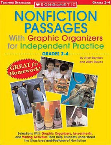 9780439590181: Nonfiction Passages With Graphic Organizers for Independent Practice: Grades 2-4: Selections With Graphic Organizers, Assessments, and Writing ... the Structures and Features of Nonfiction