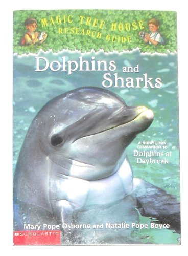 9780439590945: Dolphins and Sharks (Magic Tree House Research Guide)