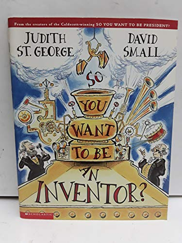 9780439590952: So You Want to be an Inventor