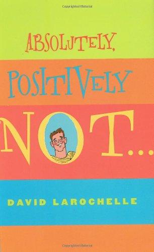 9780439591096: Absolutely Positively Not (Sid Fleischman Humor Award)