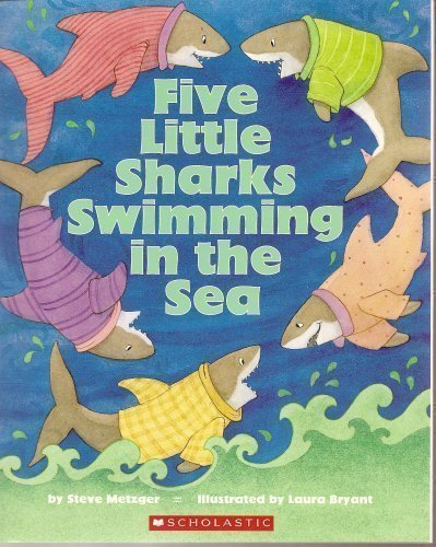 9780439592284: Five Little Sharks Swimming in the Sea