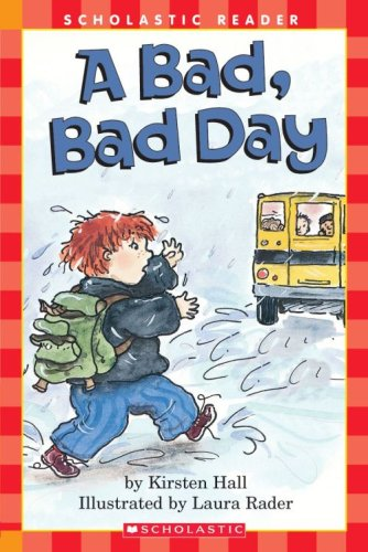 9780439594325: A Bad, Bad Day (Scholastic Reader, Level 1)