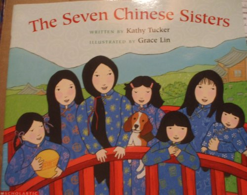 The Seven Chinese Sisters: Scholastic
