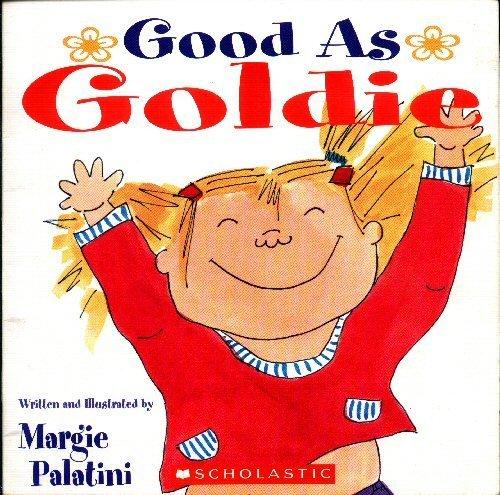 9780439596749: Good As Goldie
