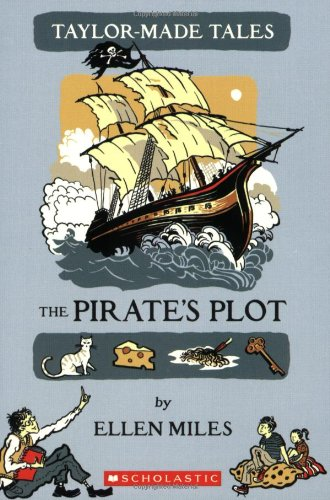 9780439597098: Taylor-made Tales: The Pirate's Plot