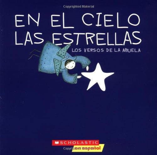 9780439597326: En el Cielo las Estrellas: Versos de la Abuela