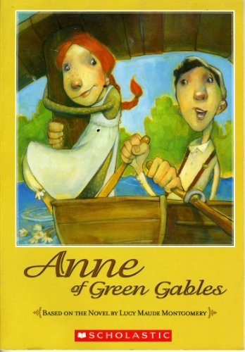 9780439597685: Anne of Green Gables (Based on the Novel by Maude Montgomery)