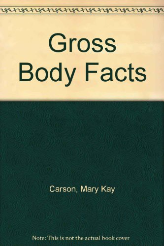 9780439597746: Gross Body Facts