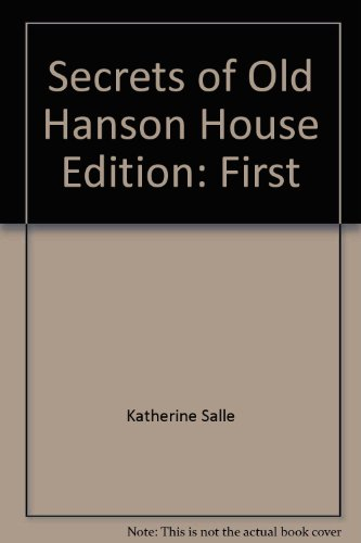 9780439597753: Secrets of Old Hanson House Edition: First