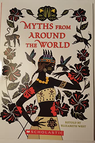 9780439597784: Myths From Around the World