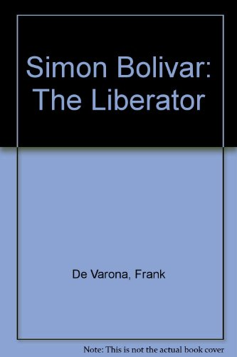 9780439597876: Simon Bolivar: The Liberator