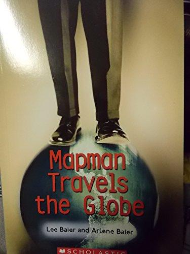 9780439597913: Mapman Travels the Globe