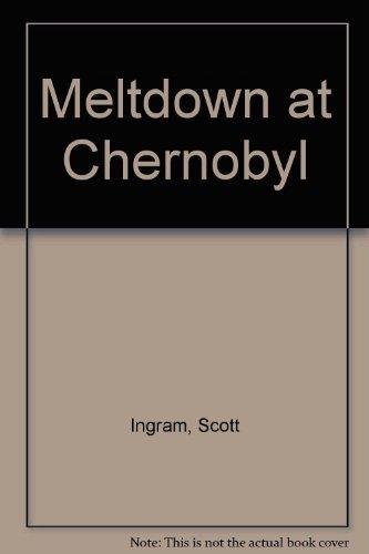 9780439597999: Meltdown at Chernobyl