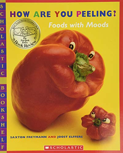 9780439598415: How Are You Peeling?: Food with Moods (Scholastic Bookshelf)
