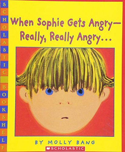 9780439598453: When Sophie Gets Angry-Really, Really Angry... (Scholastic Bookshelf)