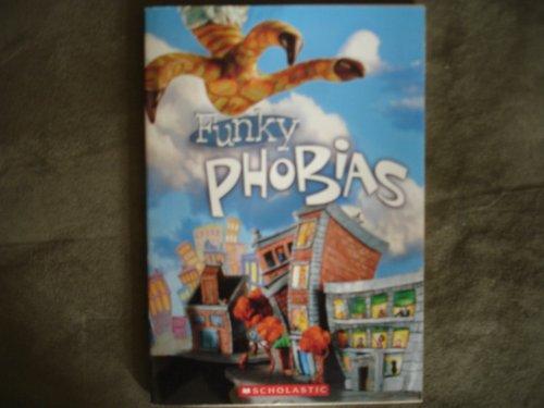9780439598477: Funky Phobias