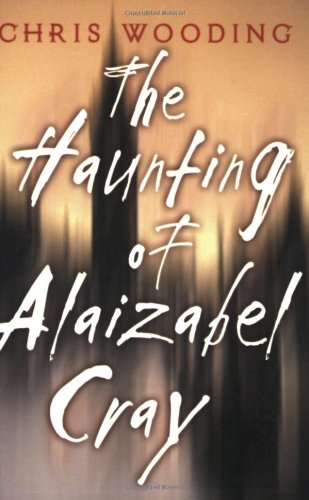9780439598514: The Haunting Of Alaizabel Cray