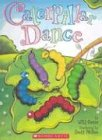 9780439598798: Caterpillar Dance
