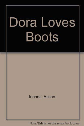 9780439598804: Dora Loves Boots