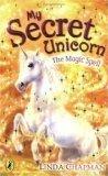 9780439600095: The Magic Spell (My Secret Unicorn)