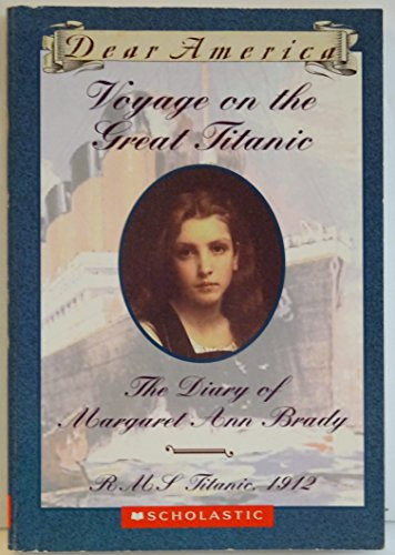 9780439603768: Voyage on the Great Titanic, the Diary of Margaret Ann Brady