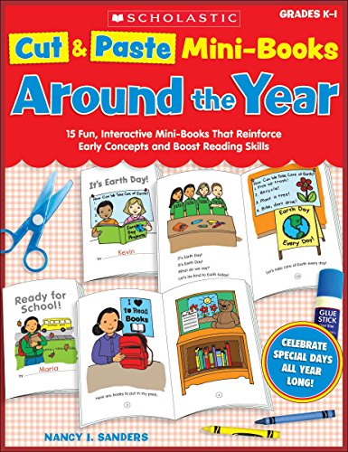 9780439606318: Cut & Paste Mini-Books: Around the Year: 15 Fun, Interactive Mini-Books That Reinforce Early Concepts and Boost Reading Skills