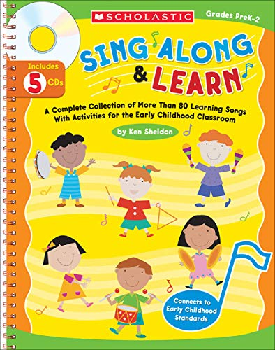 9780439609777: Sing Along & Learn: A Complete Collection of More Than 80 Learning Songs With Activities For the Early Childhood Classroom