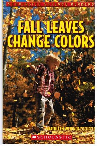 Fall Leaves Change Colors: Kathleen Weidner Zoehfeld