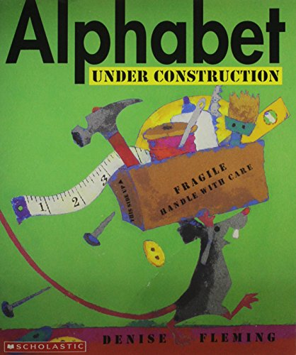 9780439611978: Alphabet Under Construction