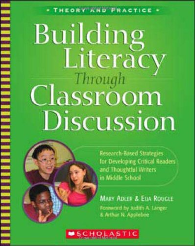9780439616508: Building Literacy Through Classroom Discussion: Research-Based Strategies for Developing Critical Readers and Thoughtful Writers in Middle School