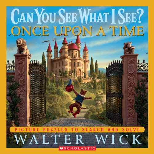9780439617772: Can You See What I See?: Once Upon a Time: Picture Puzzles to Search and Solve