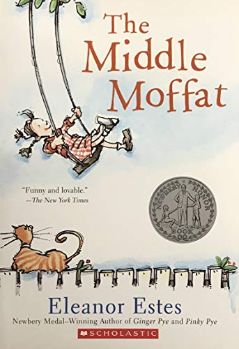 The Middle Moffat (0439618479) by Eleanor Estes