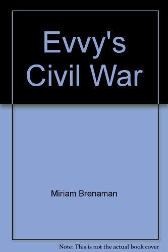 9780439618489: Evvy's Civil War