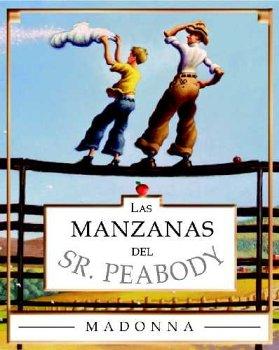 Las Manzanas Del Sr. Peabody: Madonna