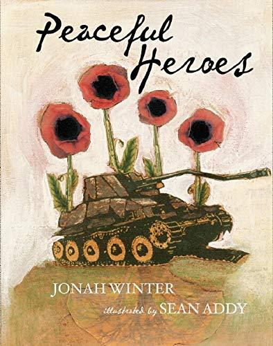 9780439623070: Peaceful Heroes