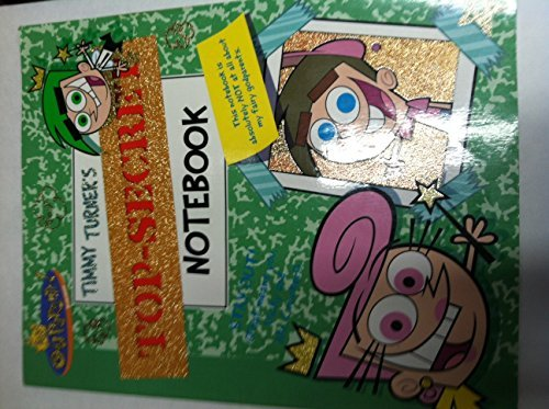 9780439623421: Timmy Turner's Top-Secret Notebook (The Fairly Odd Parents)