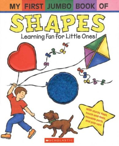 My First Jumbo Book of Shapes (My First Jumbo Book) (0439623774) by James Diaz; Melanie Gerth; Francesca Diaz