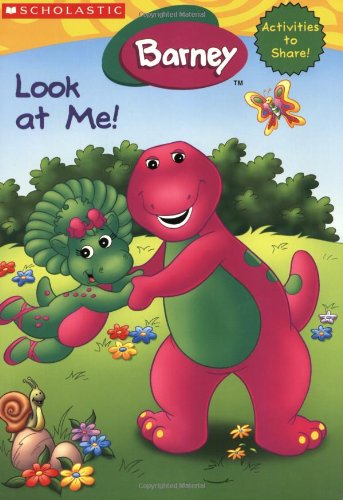 9780439625036: Barney: Look at Me!