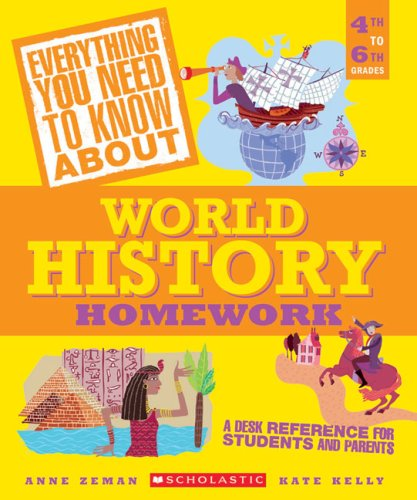 9780439625210: Everything You Need to Know About World History Homework (Everything You Need to Know About)