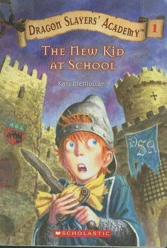9780439626521: The New Kid at School (Dragon Slayers' Academy #1)