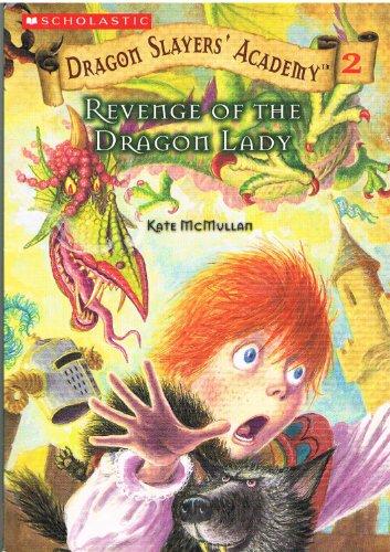 9780439626538: Revenge of the Dragon Lady (Dragon Slayers' Academy #2)
