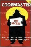 9780439627177: How to Write and Decode Top-Secret Messages (Codemaster, No. 1)