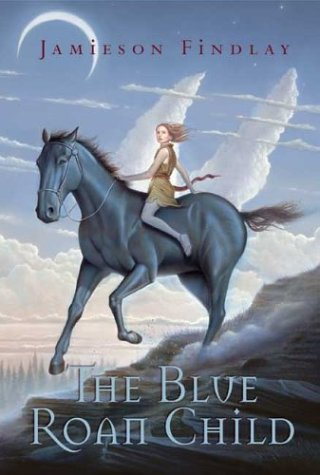 9780439627528: The Blue Roan Child