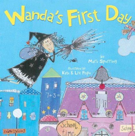 9780439627733: Wanda's First Day