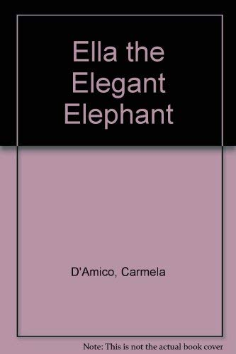9780439627931: Ella the Elegant Elephant