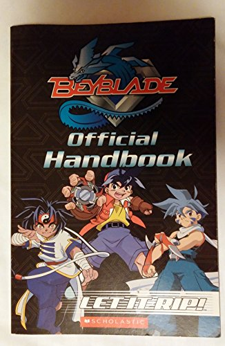 9780439628600: Beyblade Official Handbook: Let it Rip!