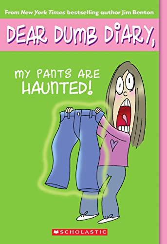 9780439629058: My Pants Are Haunted! (Dear Dumb Diary, No. 2)