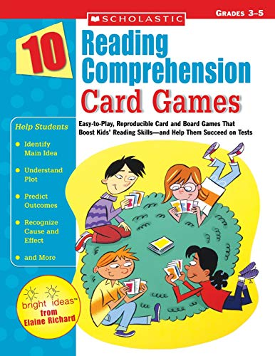 9780439629225: 10 Reading Comprehension Card Games: Easy-to-Play, Reproducible Card and Board Games That Boost Kids' Reading Skills—and Help Them Succeed on Tests