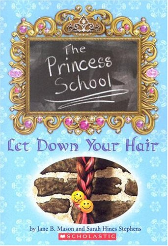 Princess School (9780439629393) by Jane Mason; Sarah Hines Stephens
